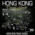 Hong Kong Travel Guide |  Hong Kong Travel Guides
