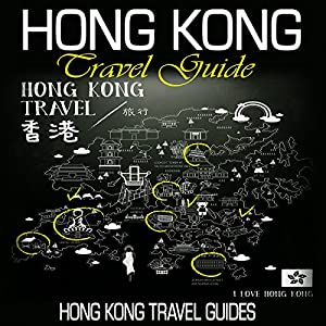 Hong Kong Travel Guide Audiobook