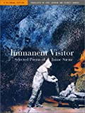Immanent Visitor: Selected Poems of Jaime Saenz, A Bilingual Edition