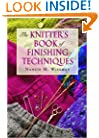The Knitters Book of Finishing Techniques