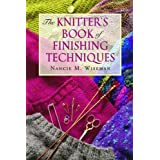 The Knitter's Book of Finishing Techniquespar Nancie M. Wiseman