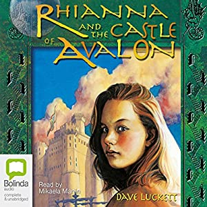 Rhianna and the Castle of Avalon Audiobook