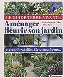 """Afficher """"Le Guide Terre vivante aménager et fleurir son jardin"""""""