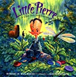 Little Pierre: A Cajun Story from Louisiana (0152024824) by San Souci, Robert D.