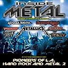 Inside Metal: Pioneers of LA Hard Rock and Metal, Part 2 Radio/TV von Robert Nalbandian Gesprochen von: Robert Nalbandian