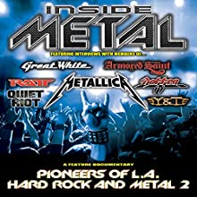 Inside Metal: Pioneers of LA Hard Rock and Metal, Part 2 Radio/TV Program by Robert Nalbandian Narrated by Robert Nalbandian