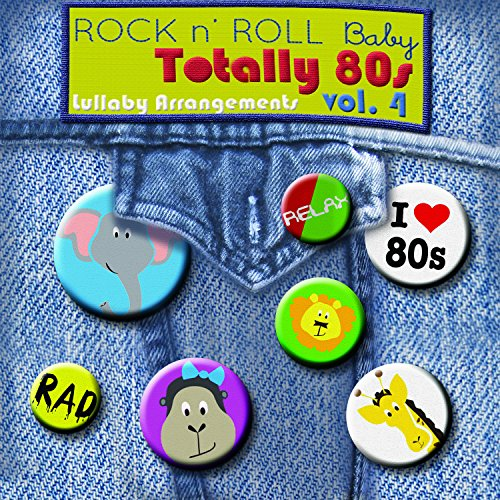 Rock N' Roll Baby Music Toy Totally 80's, Vol. 4