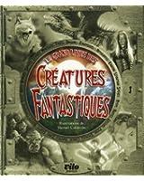 Le grand livre des Créatures Fantastiques