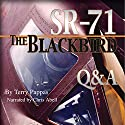 SR-71, the Blackbird, Q&A Audiobook by Terry Pappas Narrated by Chris Abell