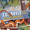 Wassermusik Audiobook by T. C. Boyle Narrated by Stefan Kaminski