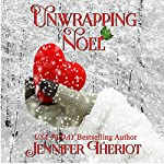 Unwrapping Noel | Jennifer Theriot