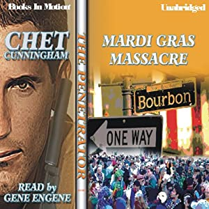 Mardi Gras Massacre: The Penetrator Series, Book 5 | [Chet Cunningham]
