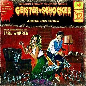 Armee des Todes (Geister-Schocker 12) Hörspiel