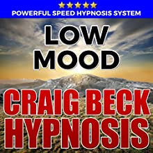 Low Mood: Hypnosis Downloads Audiobook by Craig Beck Narrated by Craig Beck
