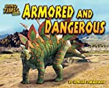 Armored and Dangerous (Dino Times Trivia) (1597167126) by Zimmerman, Howard