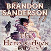The Hero of Ages: Mistborn, Book 3 | [Brandon Sanderson]