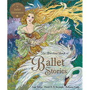 Amazon.com: The Barefoot Book of Ballet Stories (9781846862625): Jane Yolen, Heidi E. Y. Stemple, Rebecca Guay: Books
