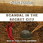 Scandal in the Secret City: A Libby Clark Mystery | Diane Fanning
