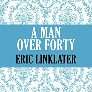 A Man Over Forty Audiobook