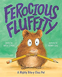 Book Cover: Ferocious Fluffity: A Mighty Bite-y Class Pet