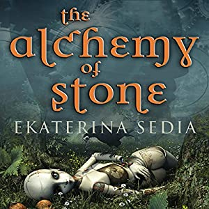 The Alchemy of Stone Hörbuch