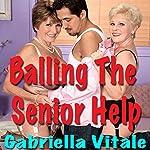 Balling the Senior Help | Gabriella Vitale