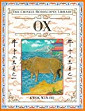 img - for Ox (The Chinese Horoscopes Library) book / textbook / text book