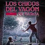 Los Chicos del Vagon de Carga [The Boxcar Children]: The Boxcar Children Mysteries, Book 1 | Gertrude Chandler Warner