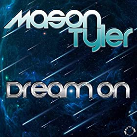 Mason Tyler-Dream On