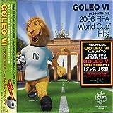 GOLEO VI~2006 FIFA ワールドカップ ヒッツ