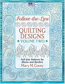 Follow The Line Quilting Designs Mary Covey : Follow-the-line Quilting Designs: v. 2: Amazon.co.uk: Mary Covey: 0744527108015: Books