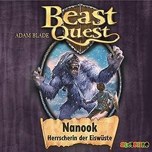 Nanook, Herrscherin der Eiswüste (Beast Quest 5) Hörbuch