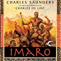 Imaro (       UNABRIDGED) by Charles Saunders Narrated by Mirron Willis