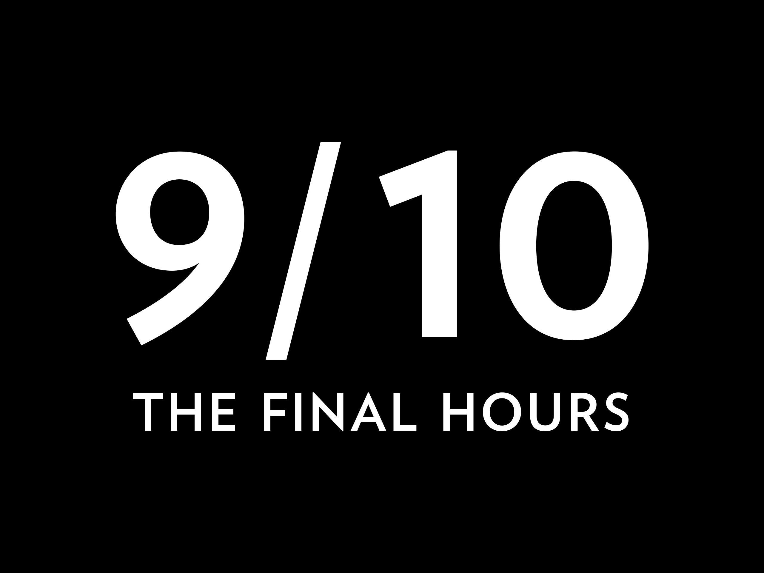 9/10: The Final Hours - Season 1