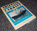 Shipping at Cardiff: Photographs from the Hansen Collection (0708312314) by Jenkins, David