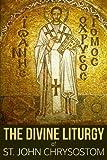 img - for The Divine Liturgy of St. John Chrysostom book / textbook / text book