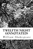 Image of Twelfth Night (Annotated): What You Will