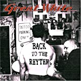 Back to the Rhythm ~ Great White