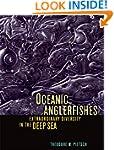 Oceanic Anglerfishes: Extraordinary D...