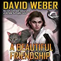 A Beautiful Friendship: Star Kingdom, Book 1 Audiobook by David Weber Narrated by Khristine Hvam