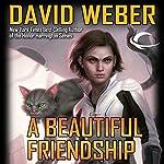 A Beautiful Friendship: Star Kingdom, Book 1 | David Weber