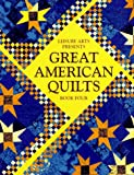 Great American Quilts Book 4 (Book Four) (Bk. 4) (0848715268) by Leisure Arts