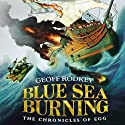 Blue Sea Burning Audiobook by Geoff Rodkey Narrated by Fred Berman