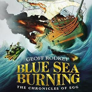 Blue Sea Burning Audiobook