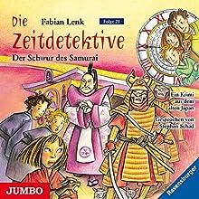 Der Schwur des Samurai (Die Zeitdetektive 21) Hörbuch von Fabian Lenk Gesprochen von: Stephan Schad