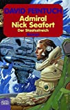 Admiral Nick Seafort. Der Staatsstreich. (3404232259) by Feintuch, David