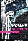 echange, troc Frédéric-H. Fajardie - L' Homme de Berlin