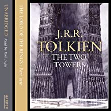 The Lord of the Rings: The Two Towers, Volume 1 (       UNABRIDGED) by J.R.R. Tolkien Narrated by Rob Inglis