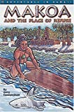 img - for Makoa and the Place of Refuge book / textbook / text book