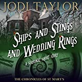Ships and Stings and Wedding Rings: A Chronicles of St. Mary's Short Story